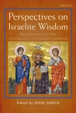Perspectives on Israelite Wisdom: Proceedings of the Oxford Old Testament Seminar