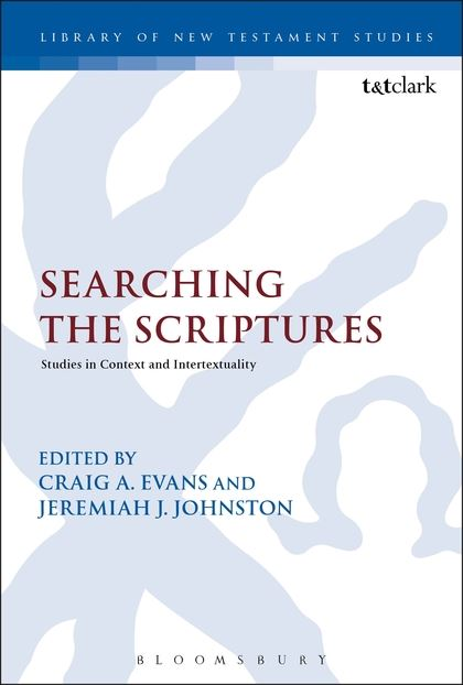 Searching the Scriptures: Studies in Context and Intertextuality