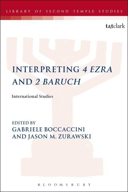 Interpreting 4 Ezra and 2 Baruch International Studies