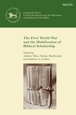 The First World War and the Mobilization of Biblical Scholarship