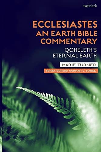 Ecclesiastes: Qoheleth's Eternal Earth