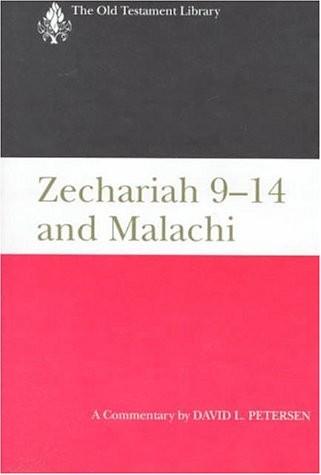 Zechariah 9–14 and Malachi