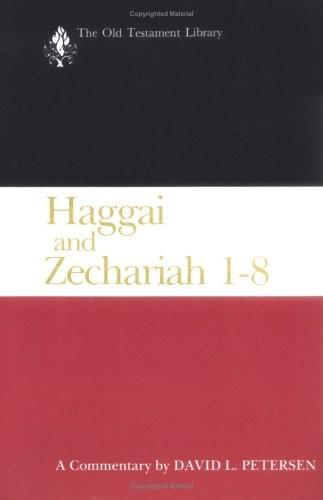 Haggai and Zechariah 1–8
