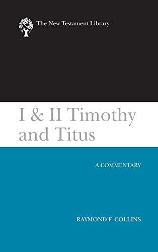 I and II Timothy and Titus