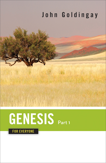 Genesis for Everyone: Part 1: Chapters 1-16