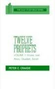 Twelve Prophets, Volume 1