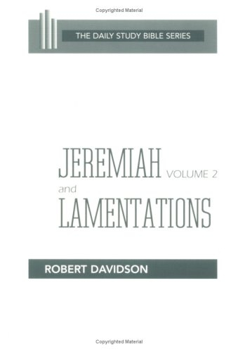 Jeremiah and Lamentations, Volume 2: Chapters 21 to 52