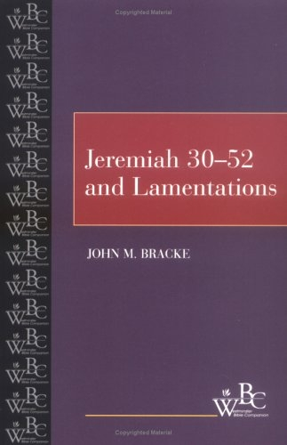Jeremiah 30-52 and Lamentations