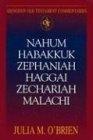 Nahum, Habakkuk, Zephaniah, Haggai, Zechariah, Malachi