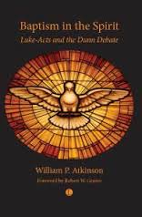 Baptism in the Spirit: Luke–Acts and the Dunn Debate