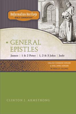 General Epistles: James, 1& 2 Peter, 1, 2, & 3 John, Jude