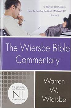 The Wiersbe Bible Commentary: New Testament