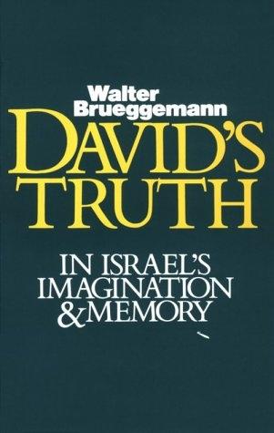 David's Truth in Israel's Imagination & Memory