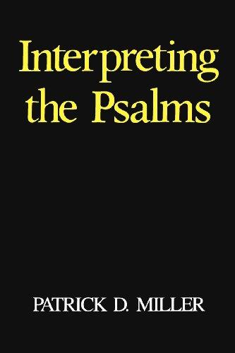 Interpreting the Psalms