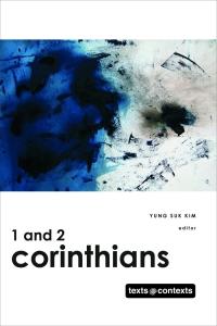 1 and 2 Corinthians: Texts @ Contexts
