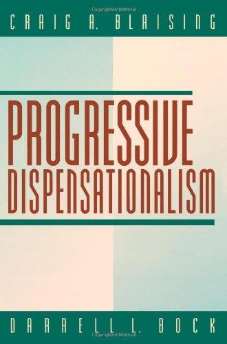 Progressive Dispensationalism (BridgePoint Books)