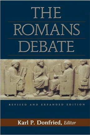 The Romans Debate: Revised and Expanded Edition