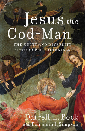 Jesus the God-Man: The Unity and Diversity of the Gospel Portrayals