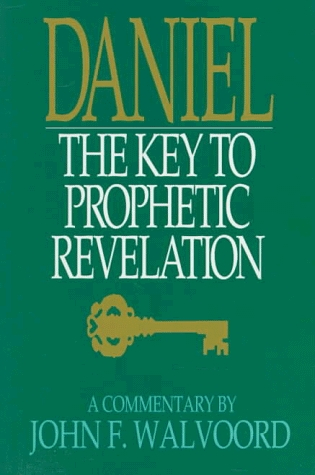 Daniel:  The Key to Prophetic Revelation