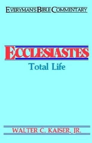 Ecclesiastes: Total Life