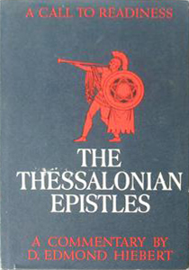 The Thessalonian epistles: A call to readiness