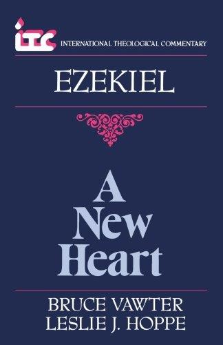 Ezekiel: A New Heart:
