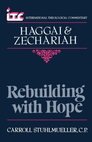 Haggai & Zechariah: Rebuilding with Hope