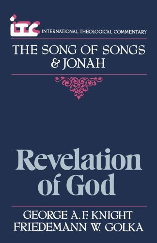 The Song of Songs and Jonah: Revelation of God