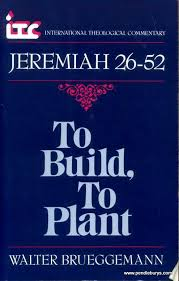 Jeremiah 1-25: To Pluck Up, to Tear Down