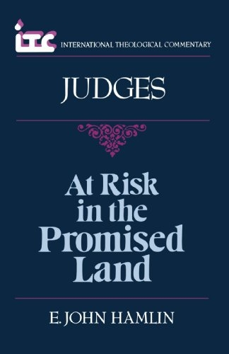 Judges: At Risk in the Promised Land