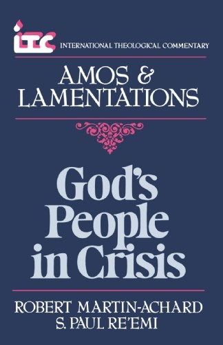 Amos & Lamentations: God's People in Crisis