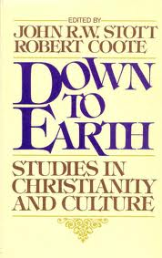 Down To Earth: Studies in Christianity and Culture : The Papers of the Lausanne Consultation on Gospel and Culture