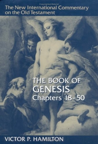 The Book of Genesis, Chapters 18-50