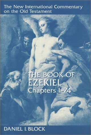 The Book of Ezekiel, Chapters 1-24