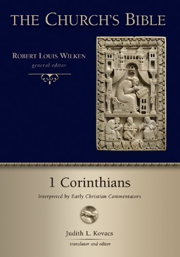 1 Corinthians: Interpreted by Early Christian Commentators