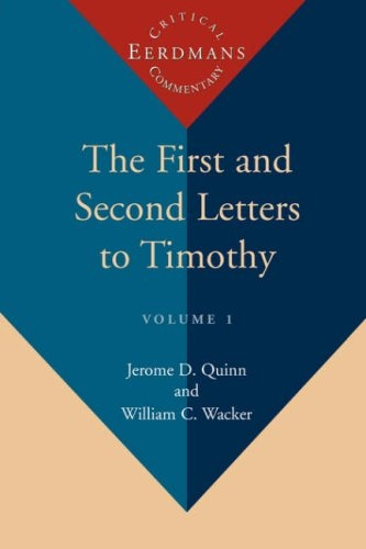 The First and Second Letters to Timothy
