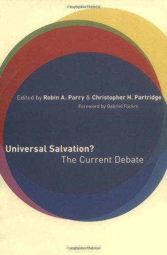 Universal Salvation?: The Current Debate
