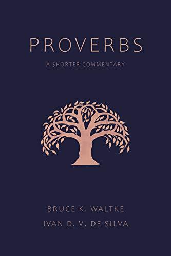 Proverbs: A Shorter Commentary