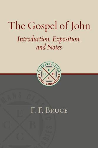 The Gospel of John: Introduction, Exposition, and Notes