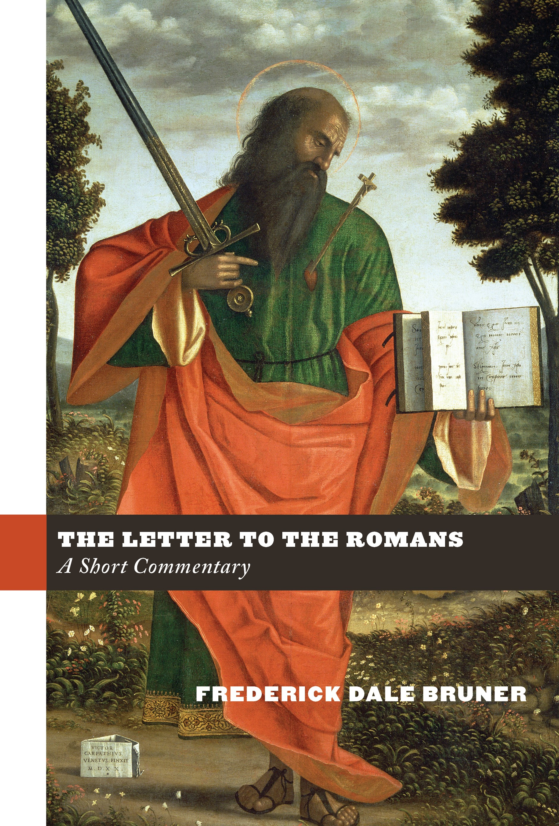 The Letter to the Romans: A Short Commentary