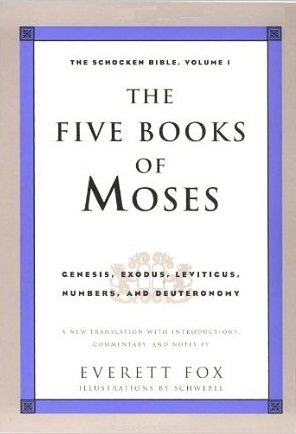 The Five Books Of Moses (The Schocken Bible: Volume 1)