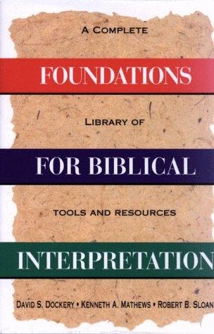 Foundations for biblical interpretation