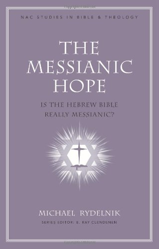 The Messianic Hope: Is theHebrew Bible Really Messianic?