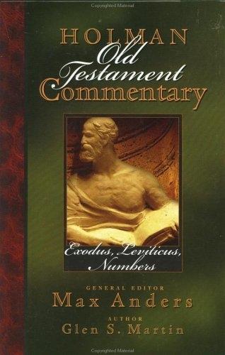 Exodus, Leviticus, Numbers