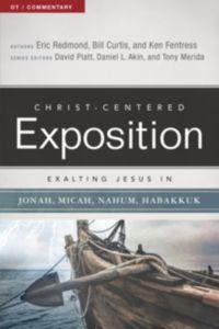 Exalting Jesus in Jonah, Micah, Nahum, and Habakkuk
