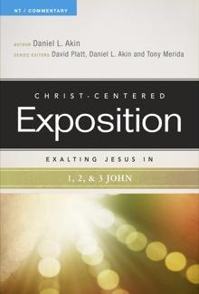 Exalting Jesus in 1, 2, and 3 John