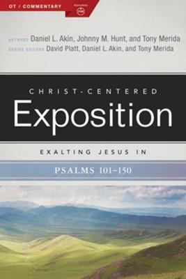 Exalting Jesus in Psalms (Volume 3: 101–150)
