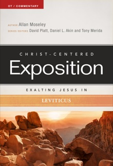 Exalting Jesus in Leviticus