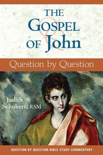 The Gospel of John: Question by Question
