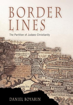 Border Lines: the partition of Judaeo-Christianity (Divinations)
